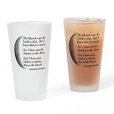 More Faith In A Shadow Than The Church Drinking Gl