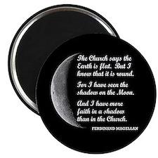 More Faith In A Shadow Than The Church Magnet