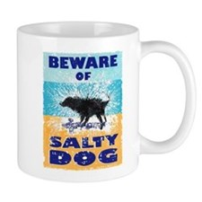 Beware Of Salty Dog Mug