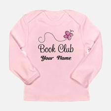 Personalized Book Club Cute Long Sleeve Infant T-S