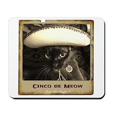 Cinco de Meow, pose 1 Mousepad
