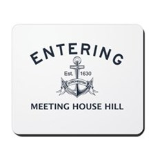 MEETING HOUSE HILL Mousepad
