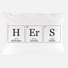 HIS and HErS [Chemical Elements] Pillow Case