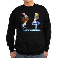 Take me to Wonderland Sweatshirt
