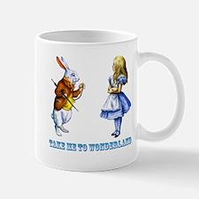 Take me to Wonderland Mug