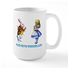 Take me to Wonderland Ceramic Mugs