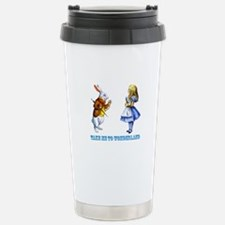 Take me to Wonderland Travel Mug