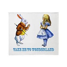 Take me to Wonderland Throw Blanket