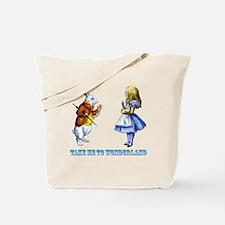 Take me to Wonderland Tote Bag