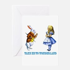 Take me to Wonderland Greeting Card