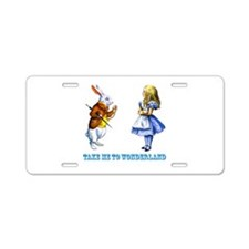 Take me to Wonderland Aluminum License Plate