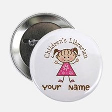 "Personalized Children's Librarian 2.25"" Button"