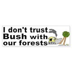 Bush and Forests Bumper Bumper Sticker
