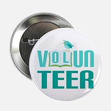 """Volunteer Gift (Bird) 2.25"""" Button"""