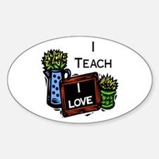 I Teach, I Love Decal