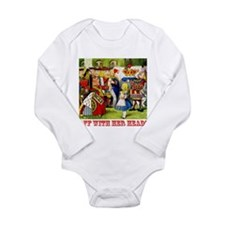 Off With Her Head! Long Sleeve Infant Bodysuit