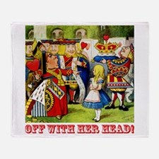 Off With Her Head! Throw Blanket
