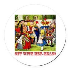 Off With Her Head! Round Car Magnet