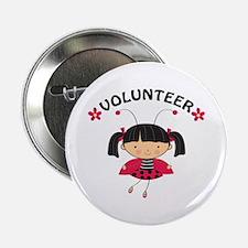 "Volunteer Ladybug 2.25"" Button"