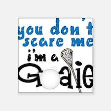 """You Don't Scare Me Square Sticker 3"""" x 3"""""""