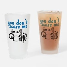 You Don't Scare Me Drinking Glass