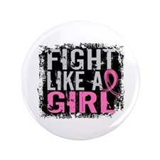 """Licensed Fight Like a Girl 31.8 3.5"""" Button"""