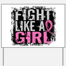 Licensed Fight Like a Girl 31.8 Yard Sign