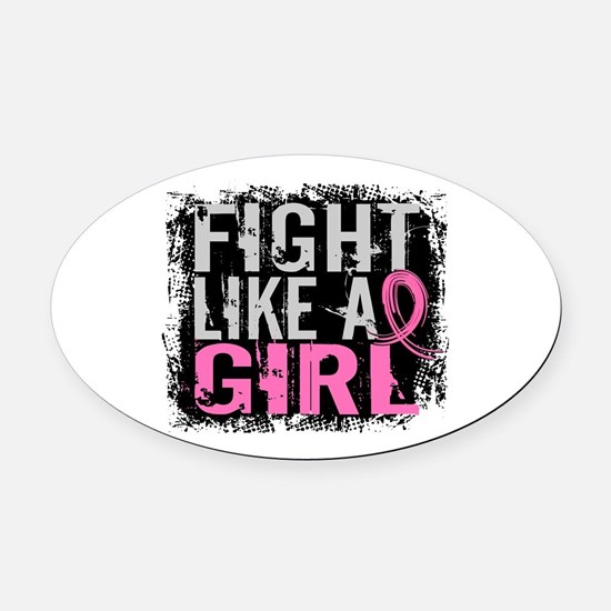 Licensed Fight Like a Girl 31.8 Oval Car Magnet