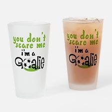I'm A Goalie Drinking Glass