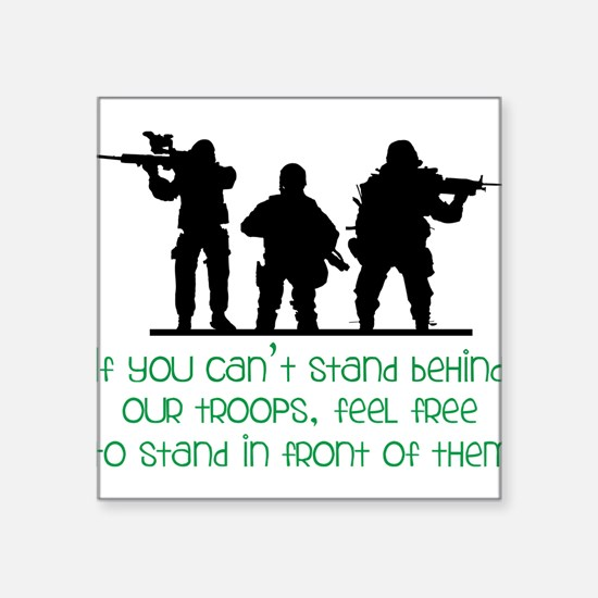 "Our Troops Square Sticker 3"" x 3"""