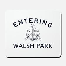 WALSH PARK Mousepad