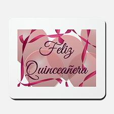 Feliz Quinceanera - Birthday Mousepad