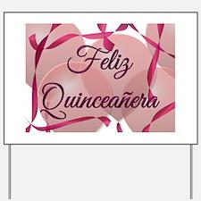 Feliz Quinceanera - Birthday Yard Sign