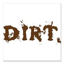 """Plays in the Dirt Square Car Magnet 3"""" x 3"""""""