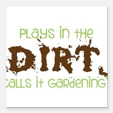 "Dirty Dirt Square Car Magnet 3"" x 3"""
