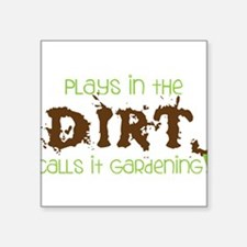 "Dirty Dirt Square Sticker 3"" x 3"""