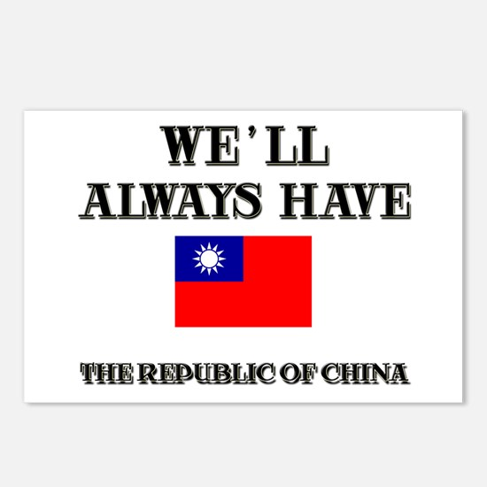 We Will Always Have The Republic Of China Postcard