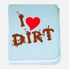 I Love Dirt baby blanket