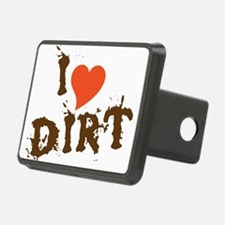 I Love Dirt Hitch Cover
