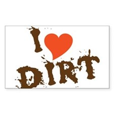 I Love Dirt Decal