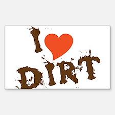 I Love Dirt Decal