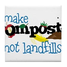 Make Compost Not Landfills Tile Coaster
