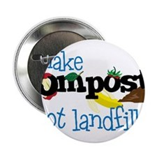 "Make Compost Not Landfills 2.25"" Button"