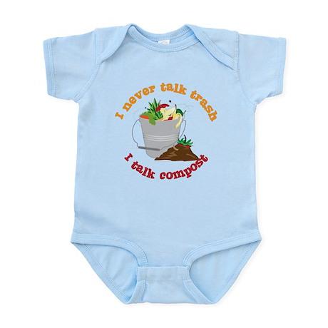I Never Talk Trash Infant Bodysuit