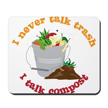 I Never Talk Trash Mousepad