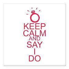 "Keep calm and say I do Square Car Magnet 3"" x 3"""