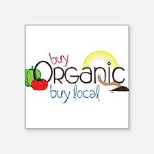 "Buy Organic Square Sticker 3"" x 3"""
