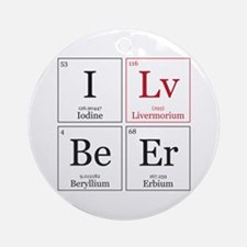 I Lv BeEr [Chemical Elements] Ornament (Round)