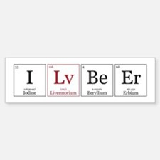 I Lv BeEr [Chemical Elements] Bumper Bumper Sticker
