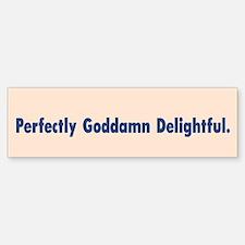 Perfectly Goddamn Delightful /FenderFlash